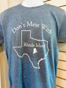 Don't Mess With RI T-shirt