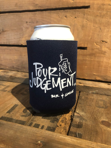Can Koozie, Pour Judgement