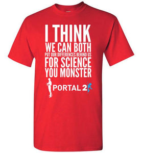 You Monster GLaDOS Portal Video Game T-Shirt