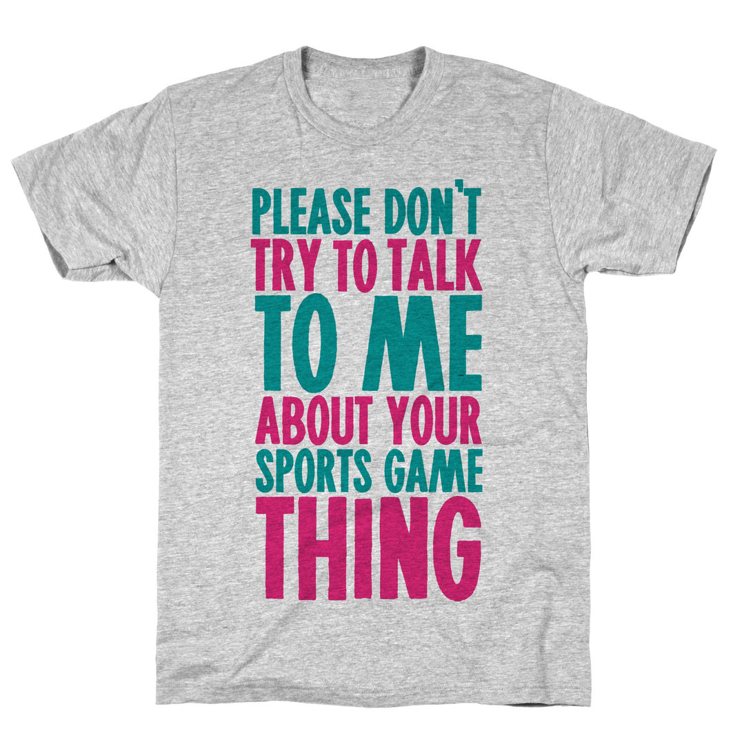 Don't Talk Video Game T-Shirt