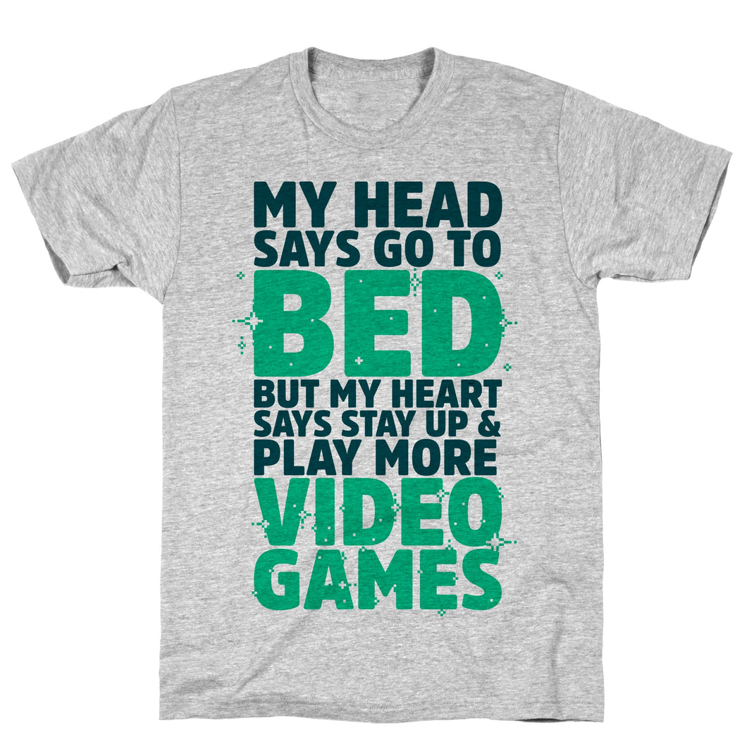 Head Says Video Game T-Shirt