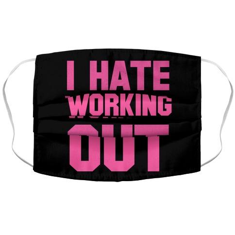 I Hate Working Out Fabric Face Mask-Graphic Tees Store