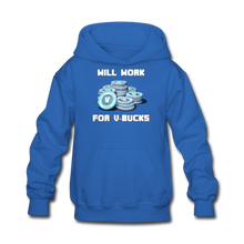 Load image into Gallery viewer, Will Work For V-Bucks Kid's Hoodie Fortnite Video Game Sweatshirt - royal blue