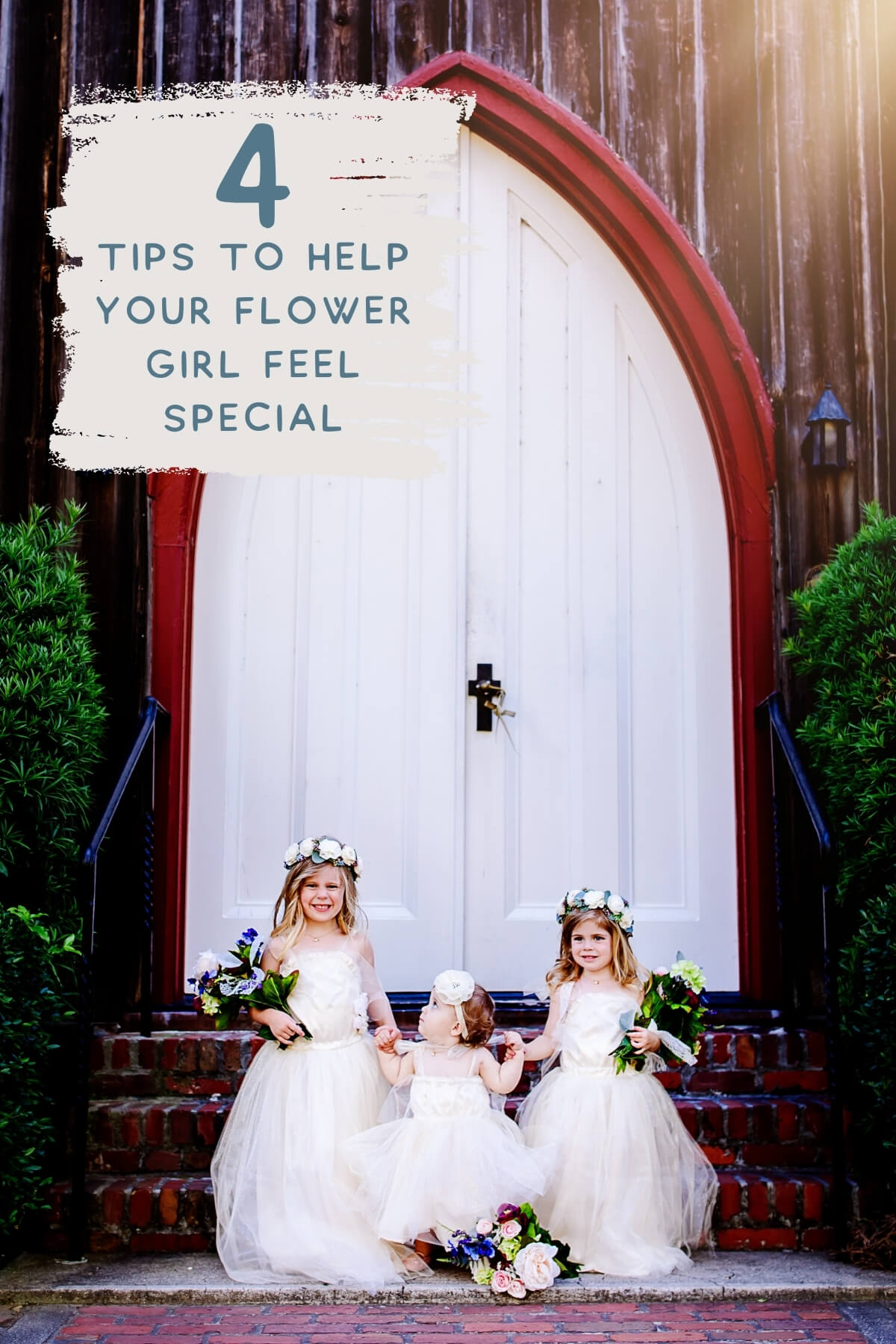 4 tips to help your flower girl feel special.