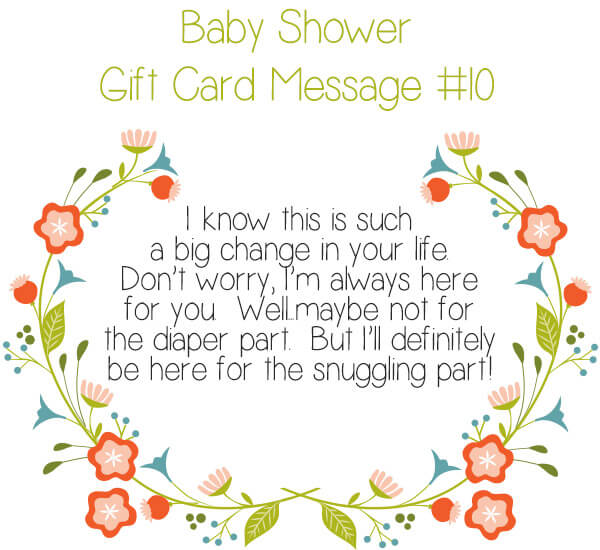 Baby Shower Gift Card Message Idea #10 - I know this is such a big change in your life. Don't worry, I'm always here for you. Well...maybe not for the diaper part. But I'll definitely be here for the snuggling part! | Little Girl's Pearls ♥