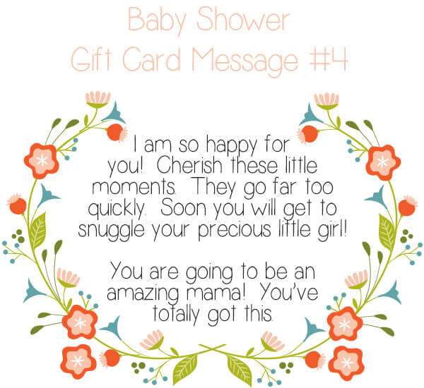 Baby Shower Gift Card Message Idea #4 - I am so happy for you! Cherish these little moments. They go far too quickly. Soon you will get to snuggle your precious little girl! You are going to be an amazing mama! You've totally got this. | Little Girl's Pearls ♥