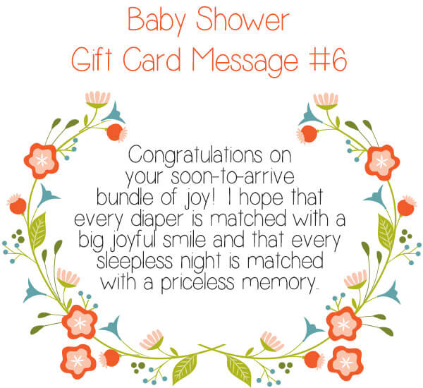 Baby Shower Gift Card Message Idea #6 - Congratulations on your soon-to-arrive bundle of joy! I hope that every diaper is matched with a big joyful smile and that every sleepless night is matched with a priceless memory. | Little Girl's Pearls ♥