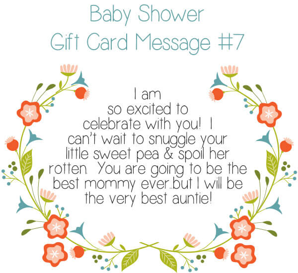 Baby Shower Gift Card Message Idea #7 - I am so excited to celebrate with you! I can't wait to snuggle your little sweet pea & spoil her rotten. You are going to be the best mommy ever...but I will be the very best auntie! | Little Girl's Pearls ♥