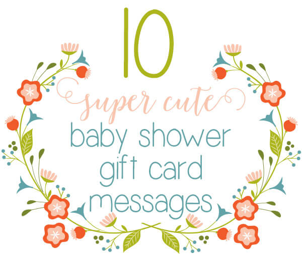 Top 10 Baby Shower Gift Card Messages
