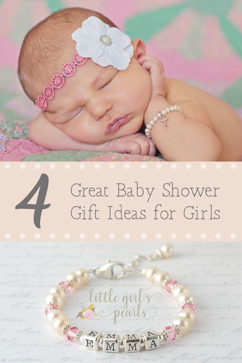 4 Great Baby Shower Gift Ideas for Girls.