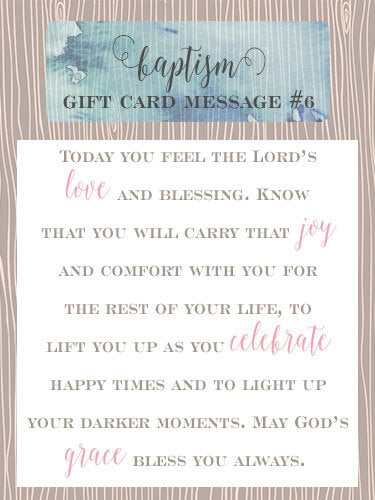 Baptism Gift Card Message Idea #6 - Today you feel the Lord's love and blessing. Know that you will carry that joy and comfort with you for the rest of your life, to lift you up as you celebrate happy times and to light up your darker moments. May God's grace bless you always. | Little Girl's Pearls ♥