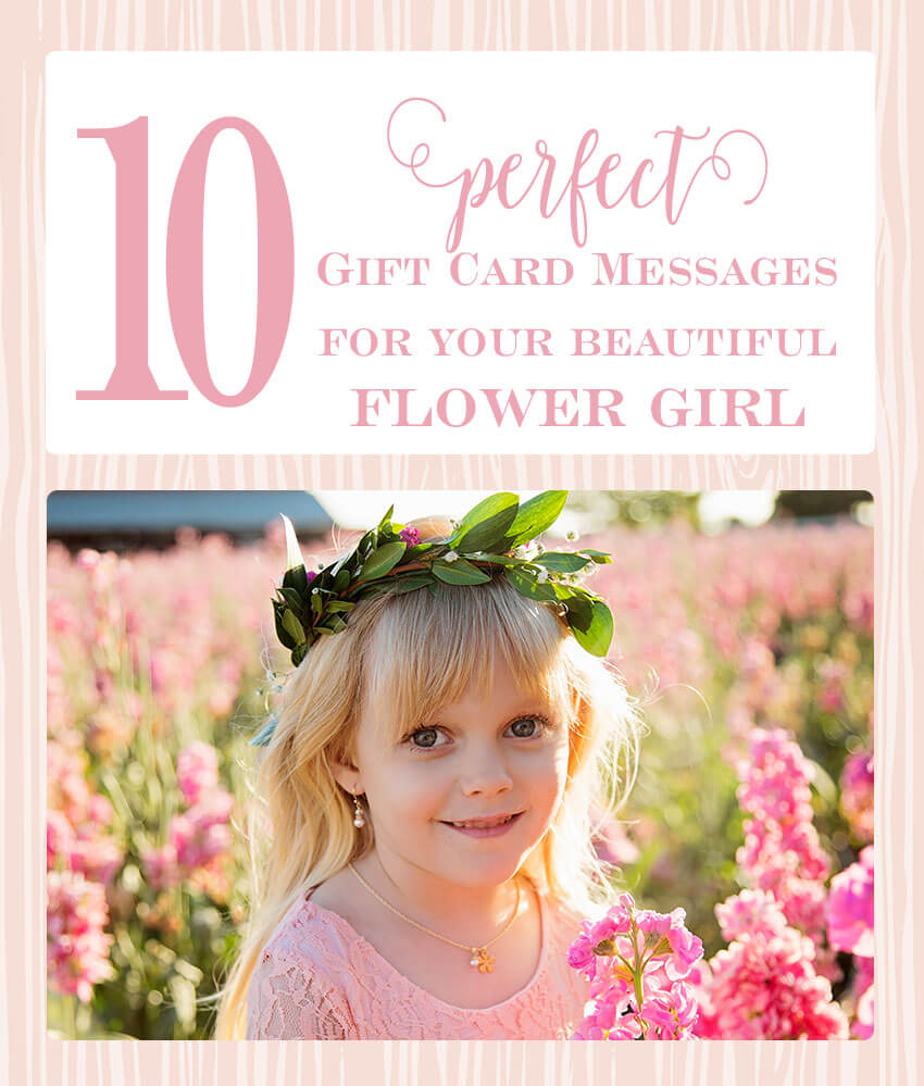 10 perfect gift card message ideas for your beautiful flower girl - ideas for before the wedding and thank you for after the wedding. | Little Girl's Pearls  ♥️ #giftcard #flowergirl #littlegirlspearls #giftcardmessages #thankyounote