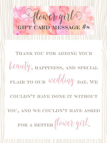 Flower Girl Gift Card Message #8 - Thank you for adding your beauty, happiness, and special flair to our wedding day. We couldn't have done it without you, and we couldn't have asked for a better flower girl. | Little Girl's Pearls