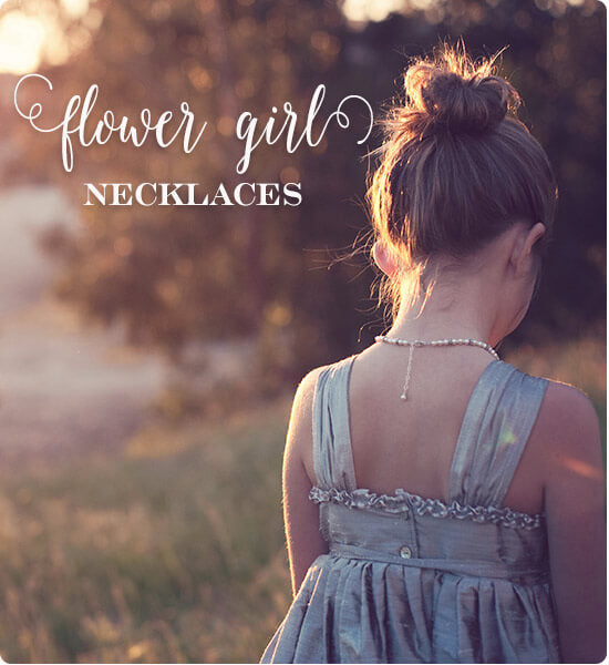 Flower Girl Necklaces - Perfect Flower Girl Gifts by Little Girl's Pearls. ♥