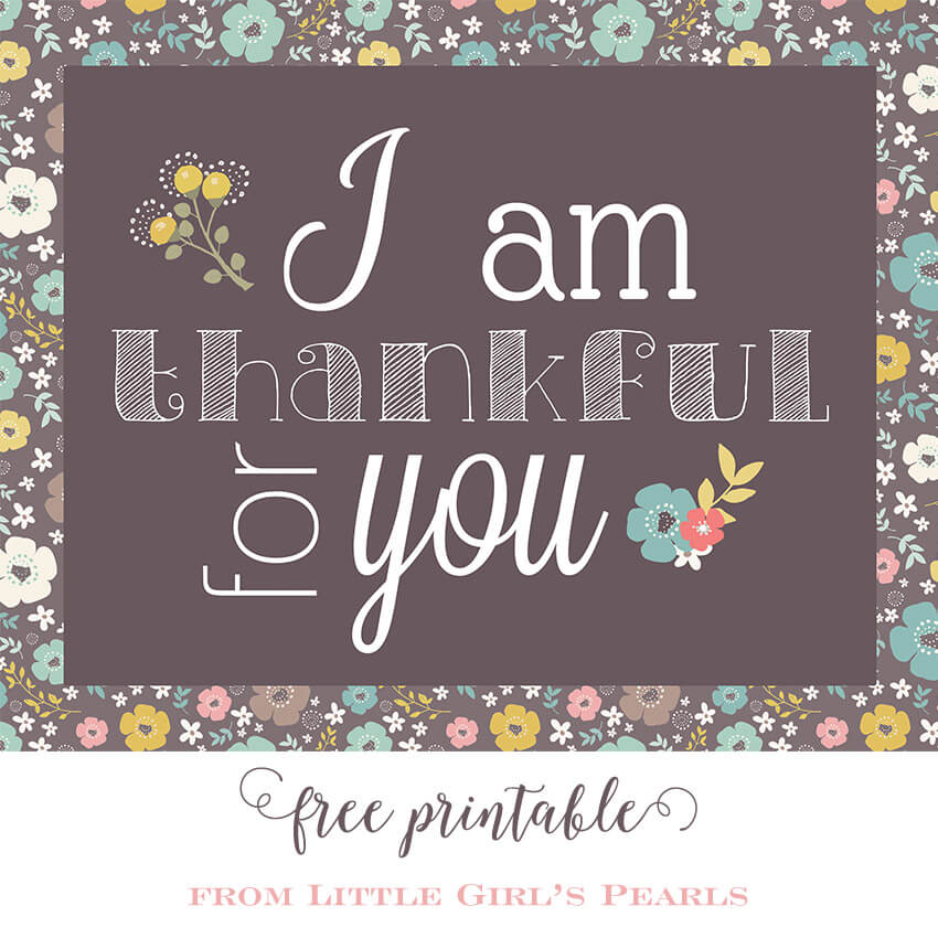 Free 8x10 thankful printable for Thanksgiving.