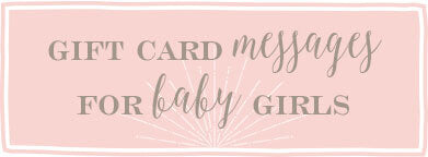 Gift card messages for baby girls
