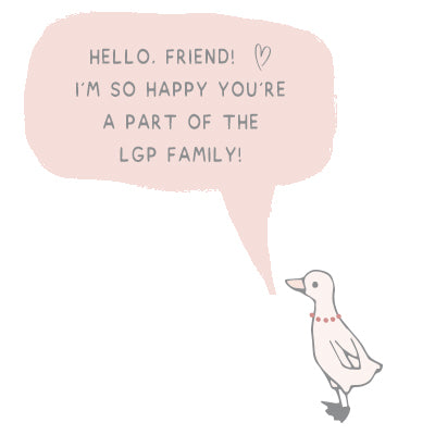 marigold the duck is excited that you are a part of the LGP family.