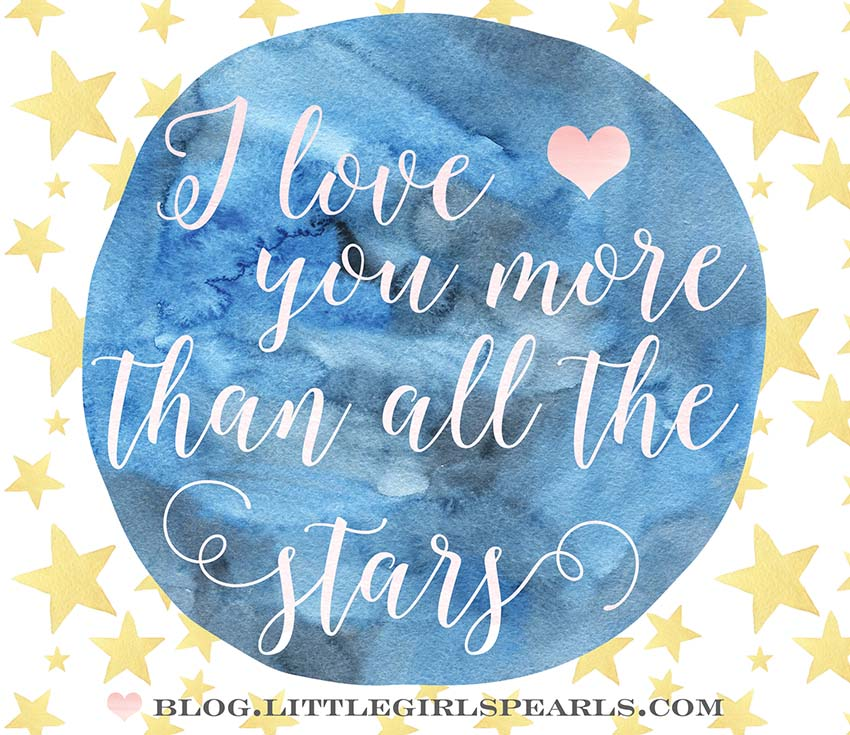 I love you more than all the stars free printable.