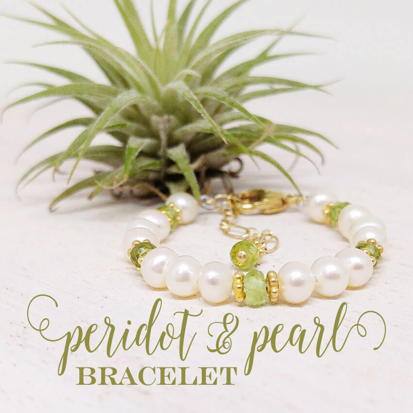 Peridot and Pearl bracelet - a perfect gift to celebrate her August birthday! | Little Girl's Pearls ♥