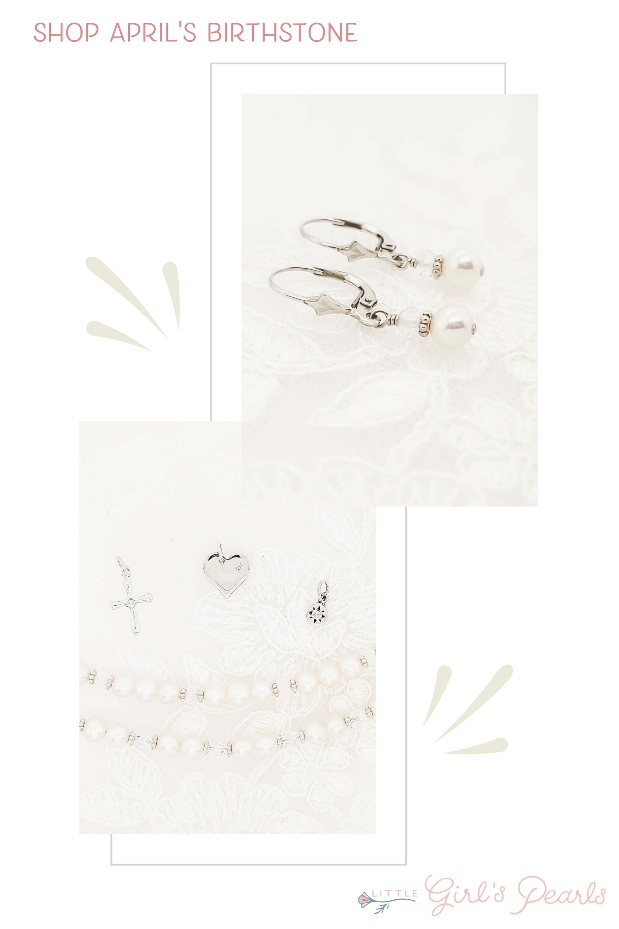 shop April's birthstone from little girl's pearls - diamond and pearl earrings, crystal necklaces.