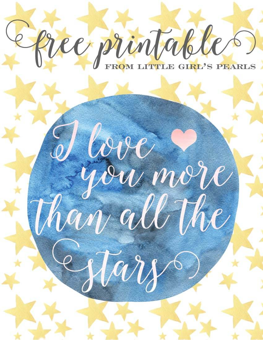 I love you more than all the stars free printable | Little Girl's Pearls