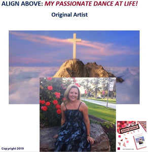 Signed Copy Of Align Above: My Passionate Dance At Life!