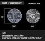 """2020 Finisher"" Award Challenge Coin"