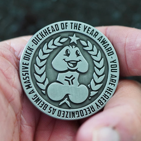 Dickhead of the Year Award Challenge Coin