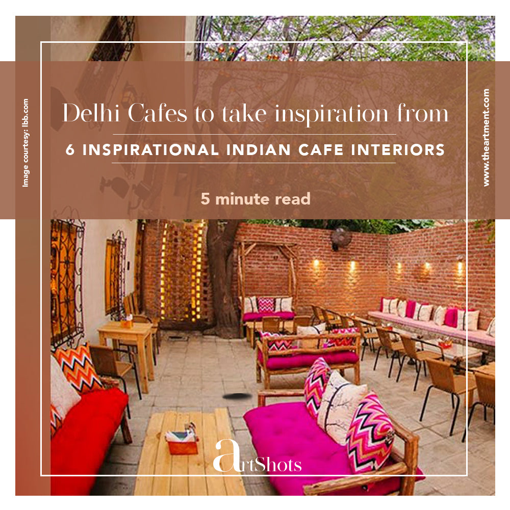 Delhi Cafes and Indian Culture Home Decor