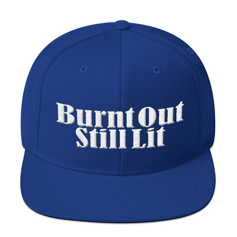 Burnt Out Still Lit Snapback Hat