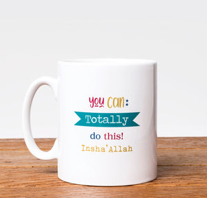 You Can Do This -  Islamic Motivational Mug