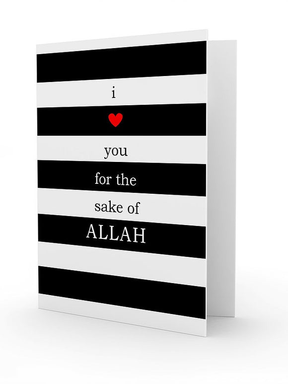 I Love You For The Sake Of Allah Greeting Card