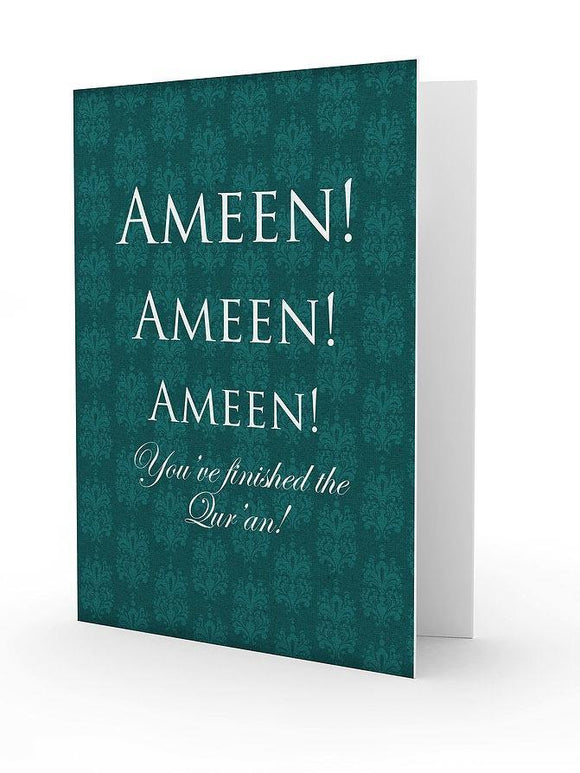 Ameen - you've finished the Qur'an Greeting Card