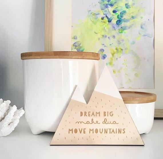Dream Big, Make Dua, Move Mountains, Wooden Decoration