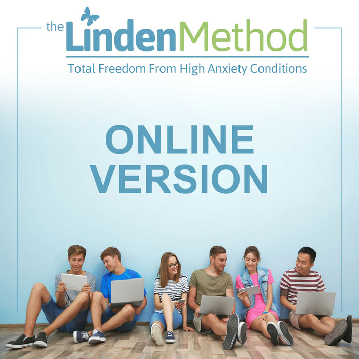 JOIN - The Linden Method Anxiety Recovery Program with Unlimited Professional Email and Phone Recovery Guidance & Support