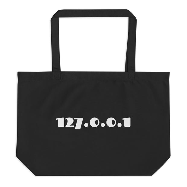 """127.0.0.1"" large organic tote bag for Network Engineers and Geeks"