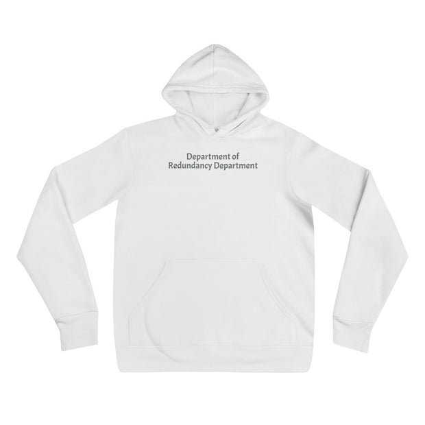 """Department of Redundancy Department"" Hoodie Fan Favorite for Geeks, SysAdmins, and Engineers"