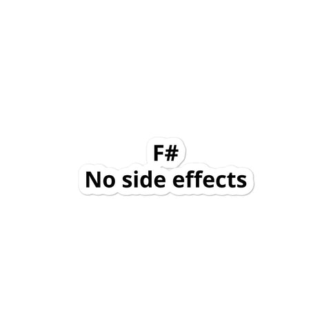 """F# No Side Effects"" Bubble-free sticker"
