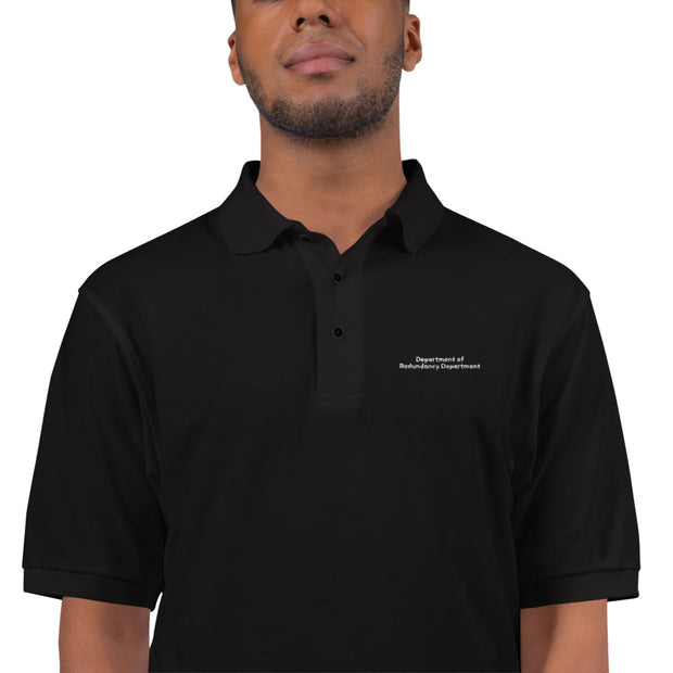 """Department of Redundancy Department"" Embroidered Polo Shirt Fan Favorite for Geeks, SysAdmins, and Engineers"