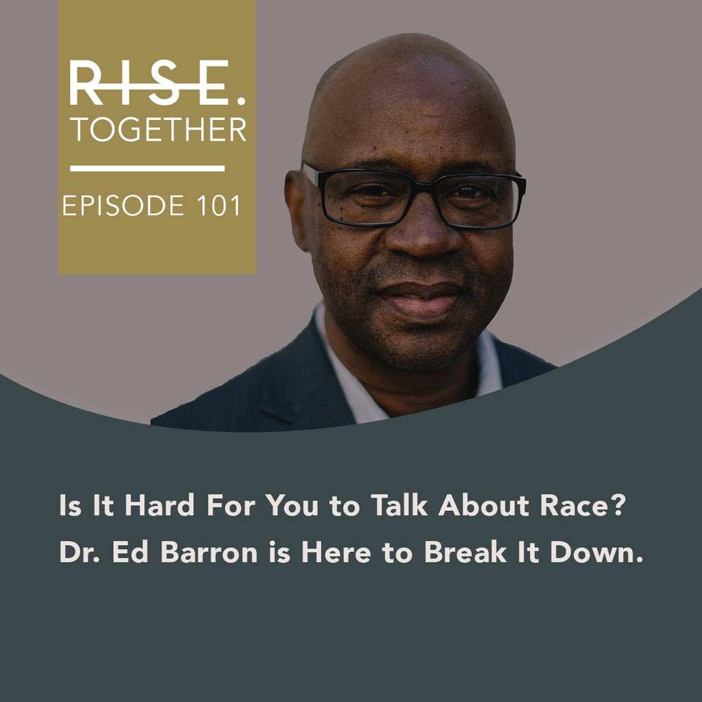 Is It Hard For You to Talk About Race? Dr. Ed Barron is Here to Break It Down.