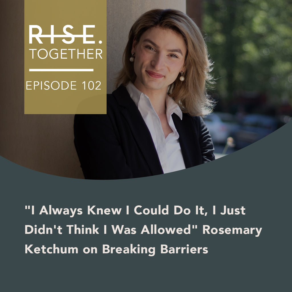 """I Always Knew I Could Do It, I Just Didn't Think I Was Allowed"" Rosemary Ketchum on Breaking Barriers"