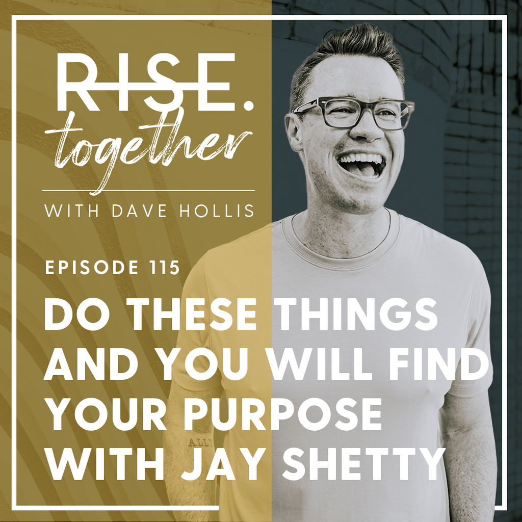 Do These Things and You WILL Find Your Purpose with Jay Shetty