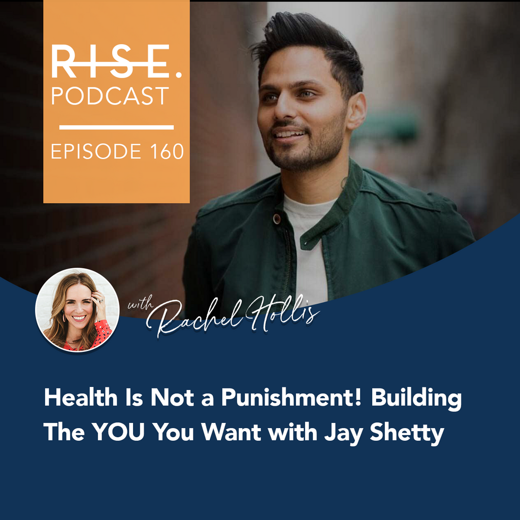 Health Is Not a Punishment! Building The YOU You Want with Jay Shetty