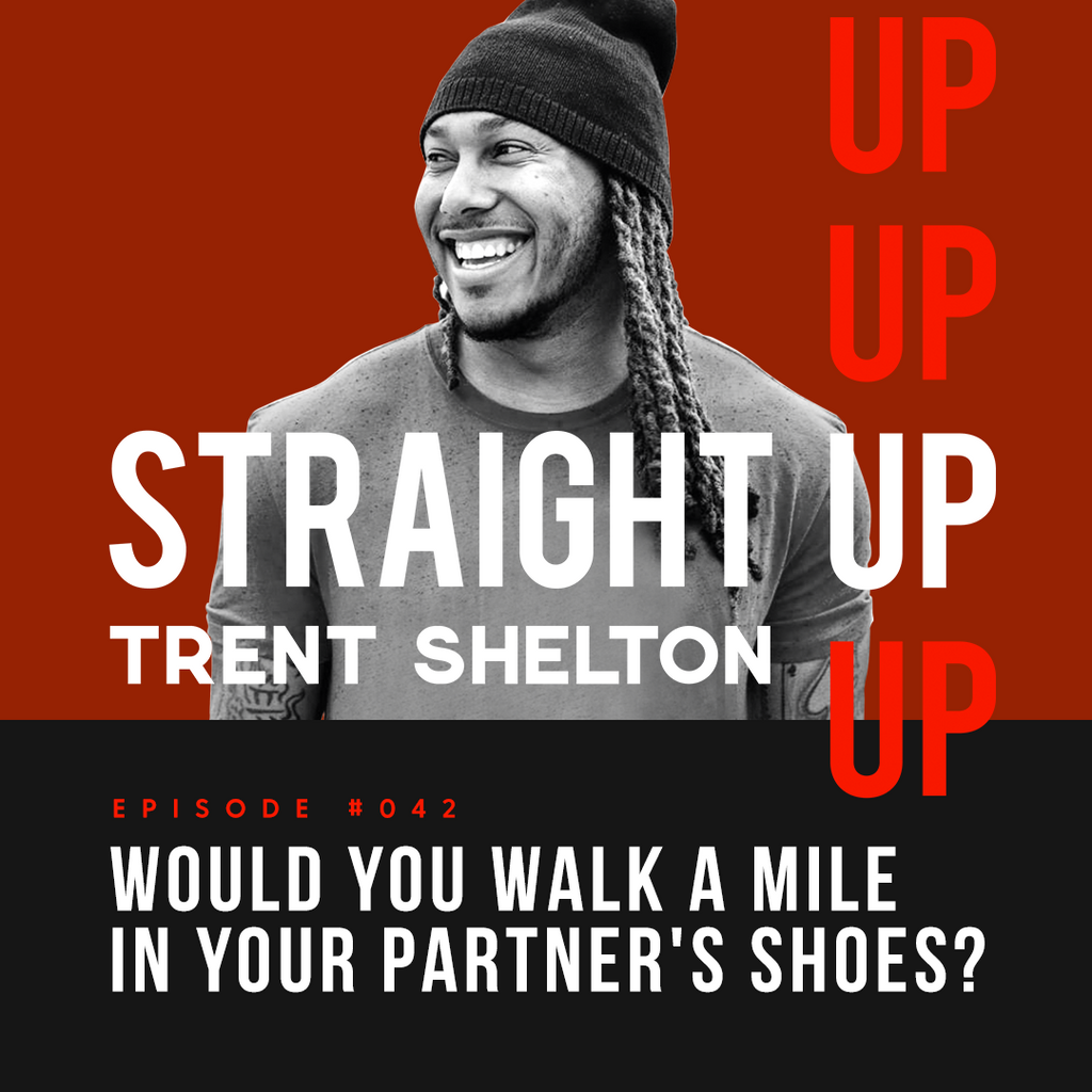 Would You Walk a Mile In Your Partner's Shoes?