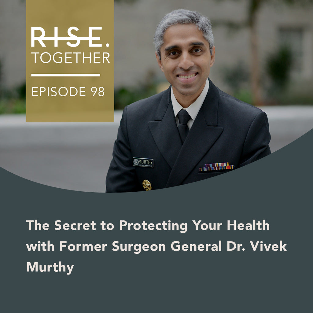 The Secret to Protecting Your Health with Former Surgeon General Dr. Vivek Murthy