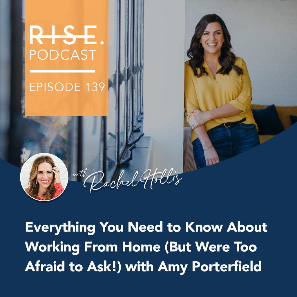 Everything You Need to Know About Working From Home (But Were Too Afraid to Ask!) with Amy Porterfield