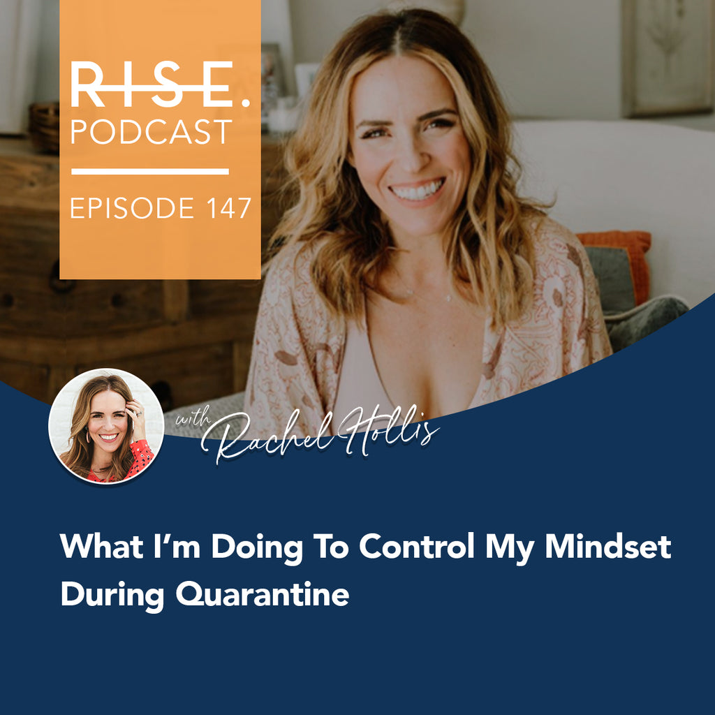 What I'm Doing To Control My Mindset During Quarantine