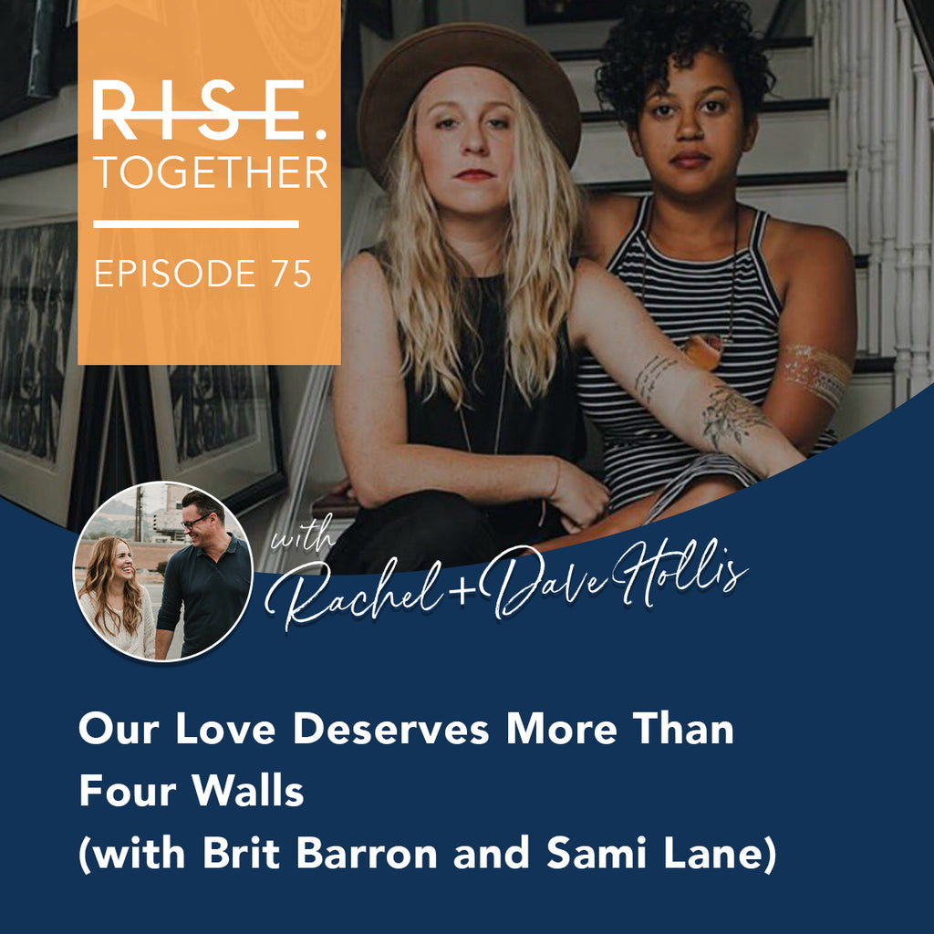 Our Love Deserves More Than Four Walls (with Brit Barron and Sami Lane)