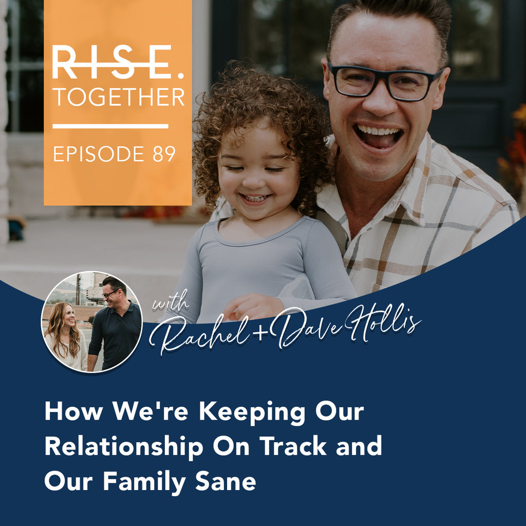 How We're Keeping Our Relationship On Track and Our Family Sane