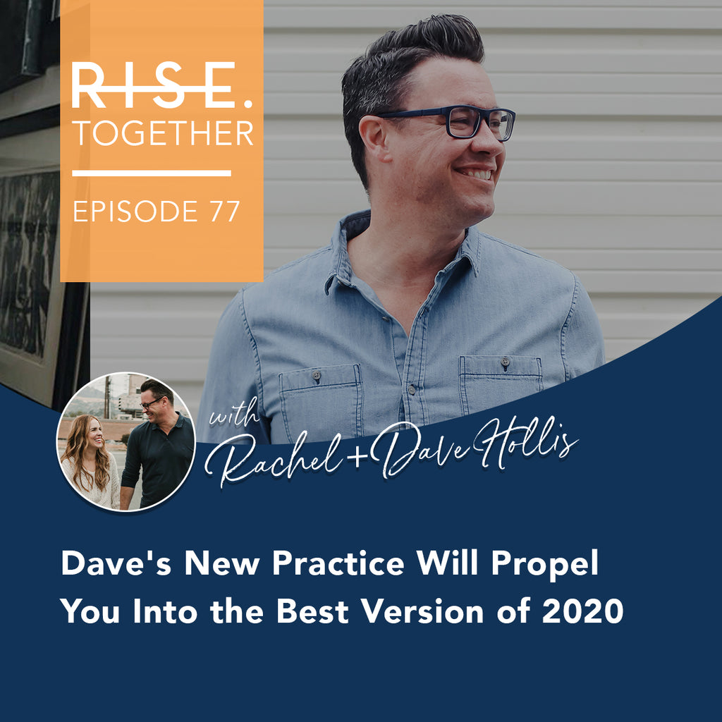 Dave's New Practice Will Propel You Into the Best Version of 2020